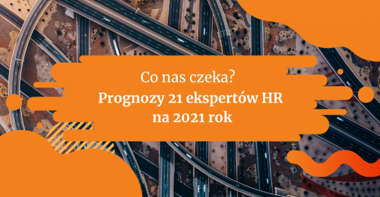 Prognozy ekspertów HR na 2021 rok | Blog Gamfi