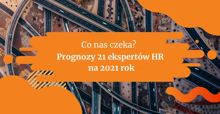 Prognozy ekspertów HR na 2021 rok   Blog Gamfi