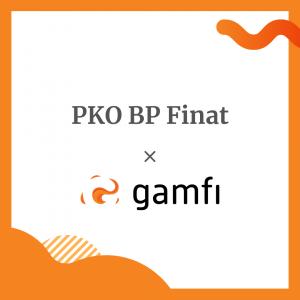 PKO BP Finat klientem Gamfi